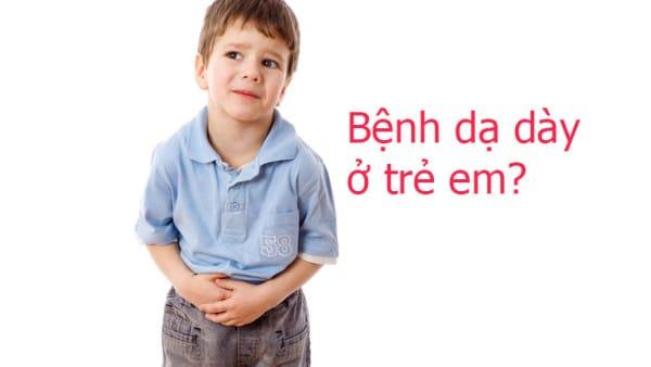 Cảnh báo những dấu hiệu đau dạ dày ở trẻ em nhất định phải biết!